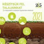 keszitsuk_fel_talajainkat_2021